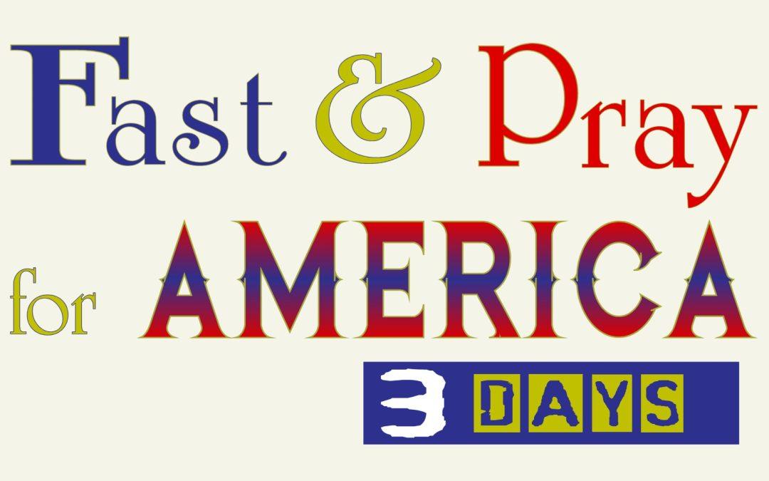Fast & Pray for America