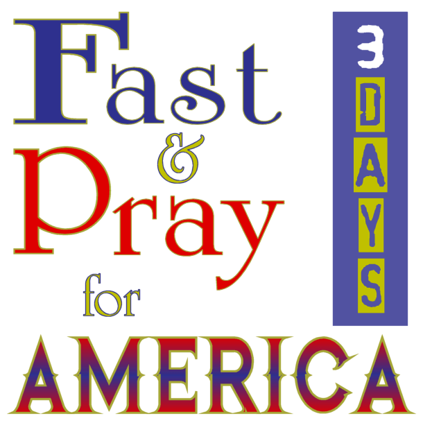 Fast & Pray for America